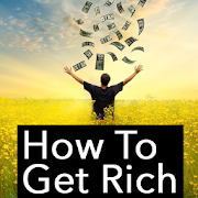 How To Get Rich  Latest Version Download