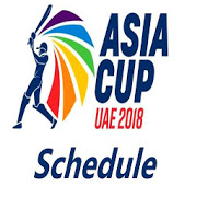 Asia Cup 2018 Full Schedule  Latest Version Download