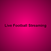 Live Football Streaming and Matches  Latest Version Download
