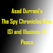 Asad Durrani Spy Chronicles Raw ISI 2.0 Android Latest Version Download