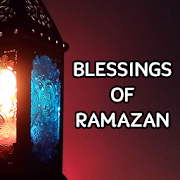 Blessings Of Ramadan  Latest Version Download