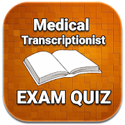 Medical Transcriptionist  Exam Quiz 2018 Ed  APK 1.0.2