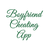 Boyfriend Cheating App  Latest Version Download