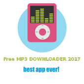 Free MP3 downloader 2017 Latest Version Download